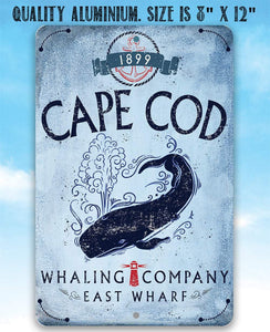 Cape Cod Whaling Company - Metal Sign.
