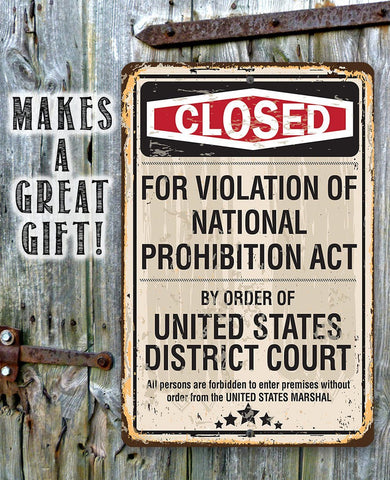 Image of Closed For Violation of Prohibition - Metal Sign.