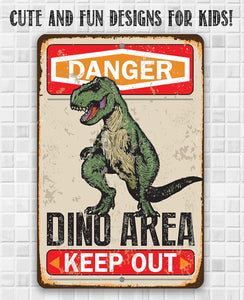 Danger Dinosaur Area Keep Out - Metal Sign.