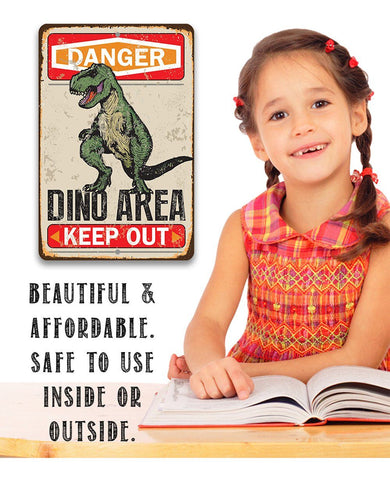 Image of Danger Dinosaur Area Keep Out - Metal Sign.