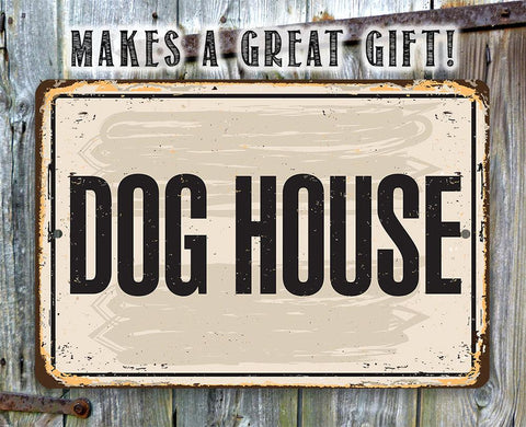 "Image of Metal Sign -Dog House -8"" x 12"" or 12"" x 18"" Use Indoor/Outdoor -Great Gift and Decor for Pet Owners Lone Star Art"