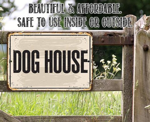 Image of Dog House - Metal Sign.