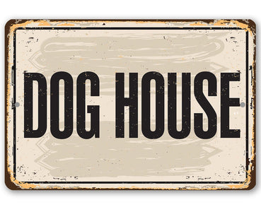 "Metal Sign -Dog House -8"" x 12"" or 12"" x 18"" Use Indoor/Outdoor -Great Gift and Decor for Pet Owners Lone Star Art 8 x 12"