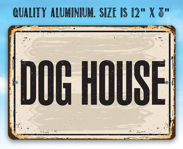 "Metal Sign -Dog House -8"" x 12"" or 12"" x 18"" Use Indoor/Outdoor -Great Gift and Decor for Pet Owners Lone Star Art"