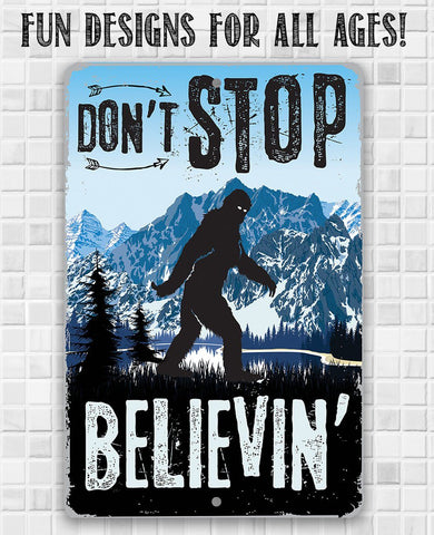 Don't Stop Believing - Metal Sign.