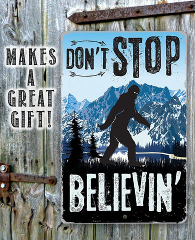 Image of Don't Stop Believing - Metal Sign.