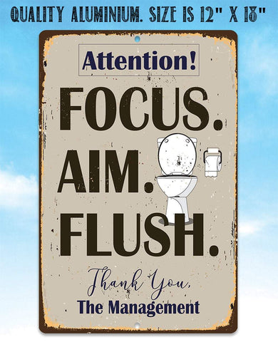 Focus Aim Flush - Metal Sign.
