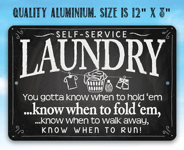 Laundry When to Fold 'Em - Metal Sign.