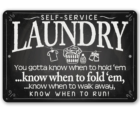 Image of Laundry When to Fold 'Em - Metal Sign.