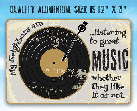 Image of Listening To Great Music - Metal Sign.