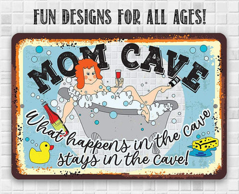 Mom Cave - Metal Sign.