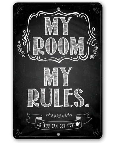 Image of My Room My Rules - Metal Sign.