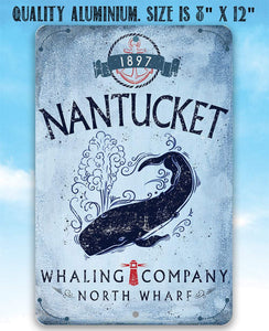 Nantucket Whaling Company - Metal Sign.