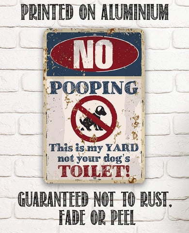 Image of No Dog Pooping - Metal Sign.