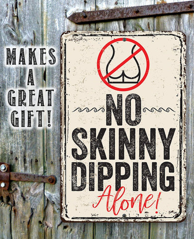 Image of No Skinny Dipping Alone - Metal Sign.