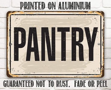 Pantry - Metal Sign.