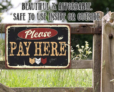 Please Pay Here - Metal Sign.