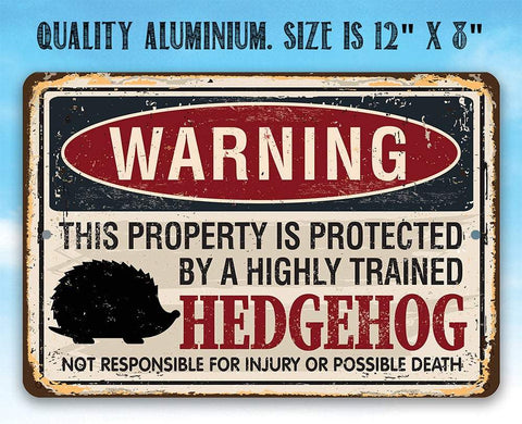 Image of Property Protected By Hedgehog - Metal Sign.