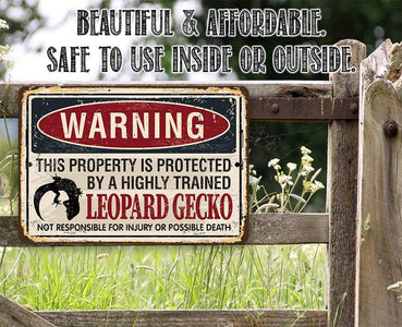 Property Protected By Leopard Gecko - Metal Sign.