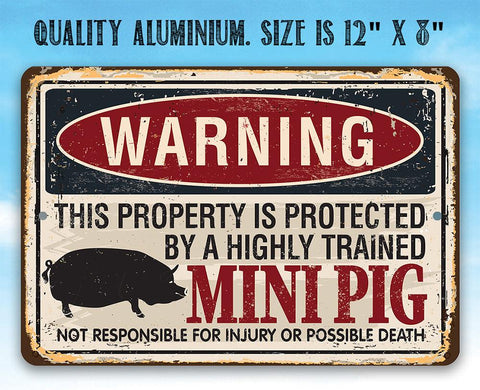 Image of Property Protected By Mini Pig - Metal Sign.