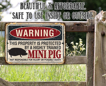 Property Protected By Mini Pig - Metal Sign.