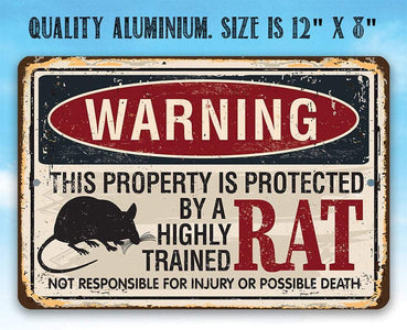 Property Protected By Rat - Metal Sign.