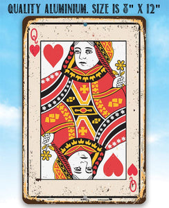 Queen of Hearts Card - Metal Sign.