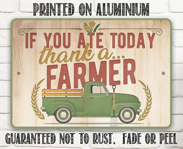 Thank a Farmer - Metal Sign.