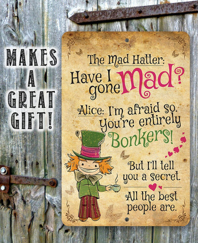 The Mad Hatter - Alice - Metal Sign.