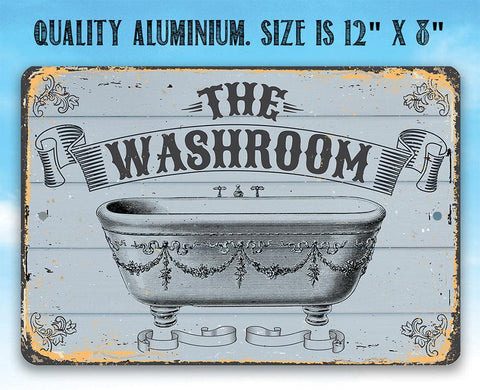 The Washroom - Metal Sign.