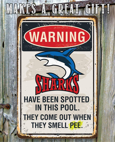 Image of Warning Sharks Have Been Spotted In This Pool - Metal Sign.