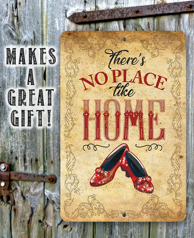 Image of Wizard of Oz -There's No Place Like Home - Metal Sign.
