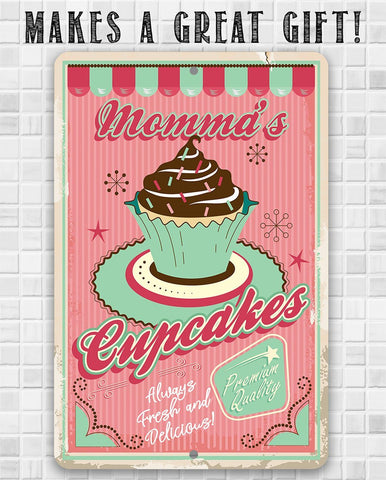 Momma's Cupcakes - Metal Sign.