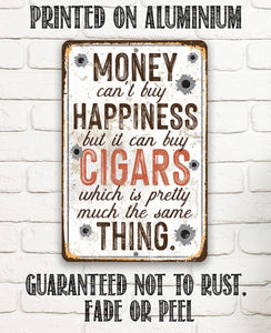 "Money Can Buy Cigars- Durable Metal Sign - 8"" x 12"" or 12"" x 18"" Use Indoor/Outdoor -Great Cigar Bar Decor Lone Star Art"