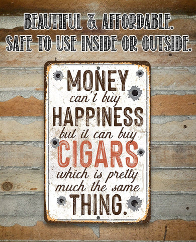 "Image of Money Can Buy Cigars- Durable Metal Sign - 8"" x 12"" or 12"" x 18"" Use Indoor/Outdoor -Great Cigar Bar Decor Lone Star Art"