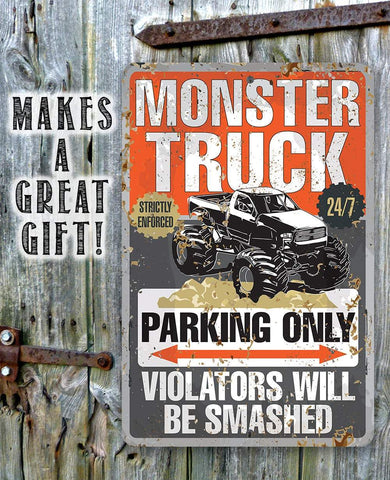 Monster Truck Parking - Metal Sign.