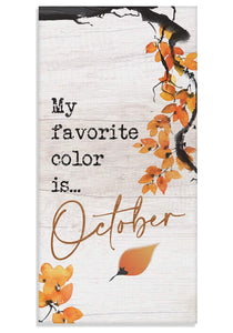 "My Favorite Color is October - Canvas Lone Star Art 12"" x 24"""