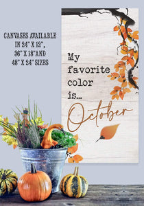 My Favorite Color is October - Canvas Lone Star Art