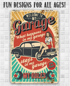 My Garage My Rules - Metal Sign.