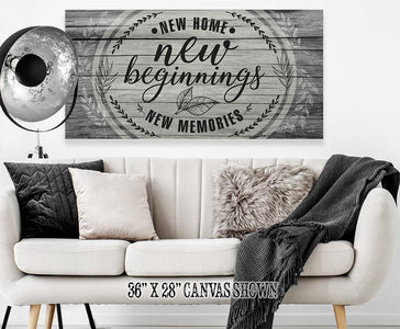 New Home New Beginnings - Canvas.