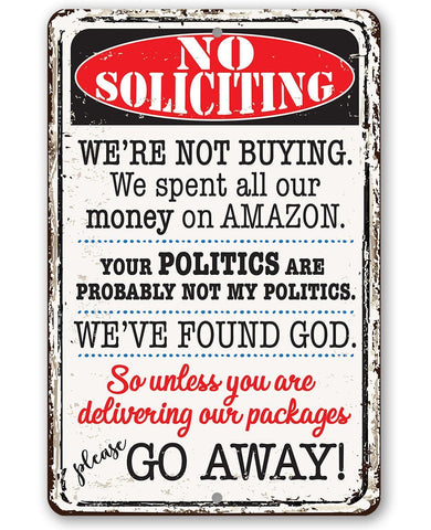 No Soliciting We're Not Buying - Metal Sign Metal Sign Lone Star Art 8 x 12