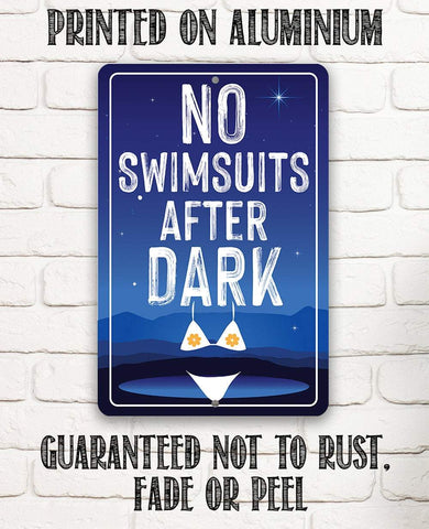 No Swimsuits After Dark - Metal Sign Metal Sign Lone Star Art