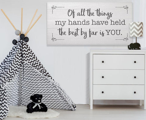 Of All The Things My Hands Have Held - Canvas.