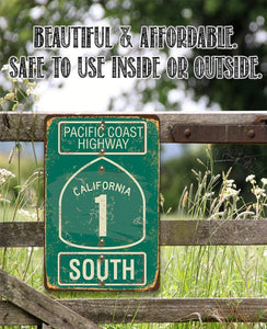Pacific Coast Highway South - California - Metal Sign.