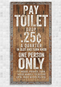 "Pay Toilet - Canvas Lone Star Art 12"" x 24"""
