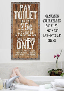 Pay Toilet - Canvas Lone Star Art
