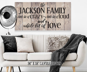 Personalized - Family A Little Bit Of Crazy - Canvas