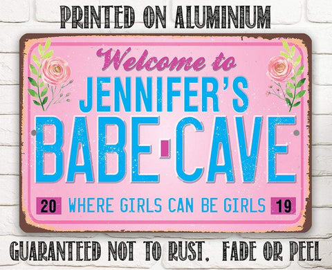 Personalized - Welcome to Babe Cave - Metal Sign.