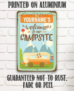 Personalized - Welcome To Our Campsite - Metal Sign.