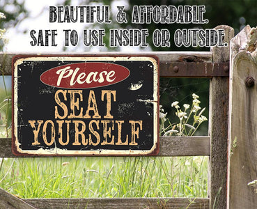 Please Seat Yourself - Metal Sign.